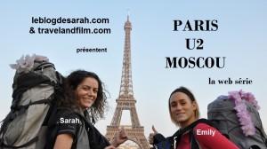 Paris U2 Moscou Web Série