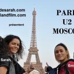 Paris U2 Moscou diffusé en web-série sur Internet