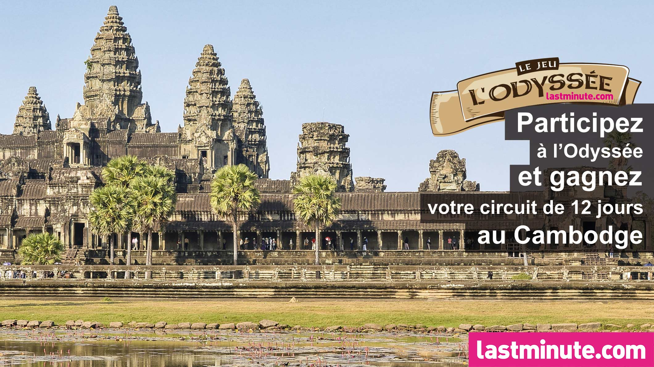 voyage cambodge lastminute