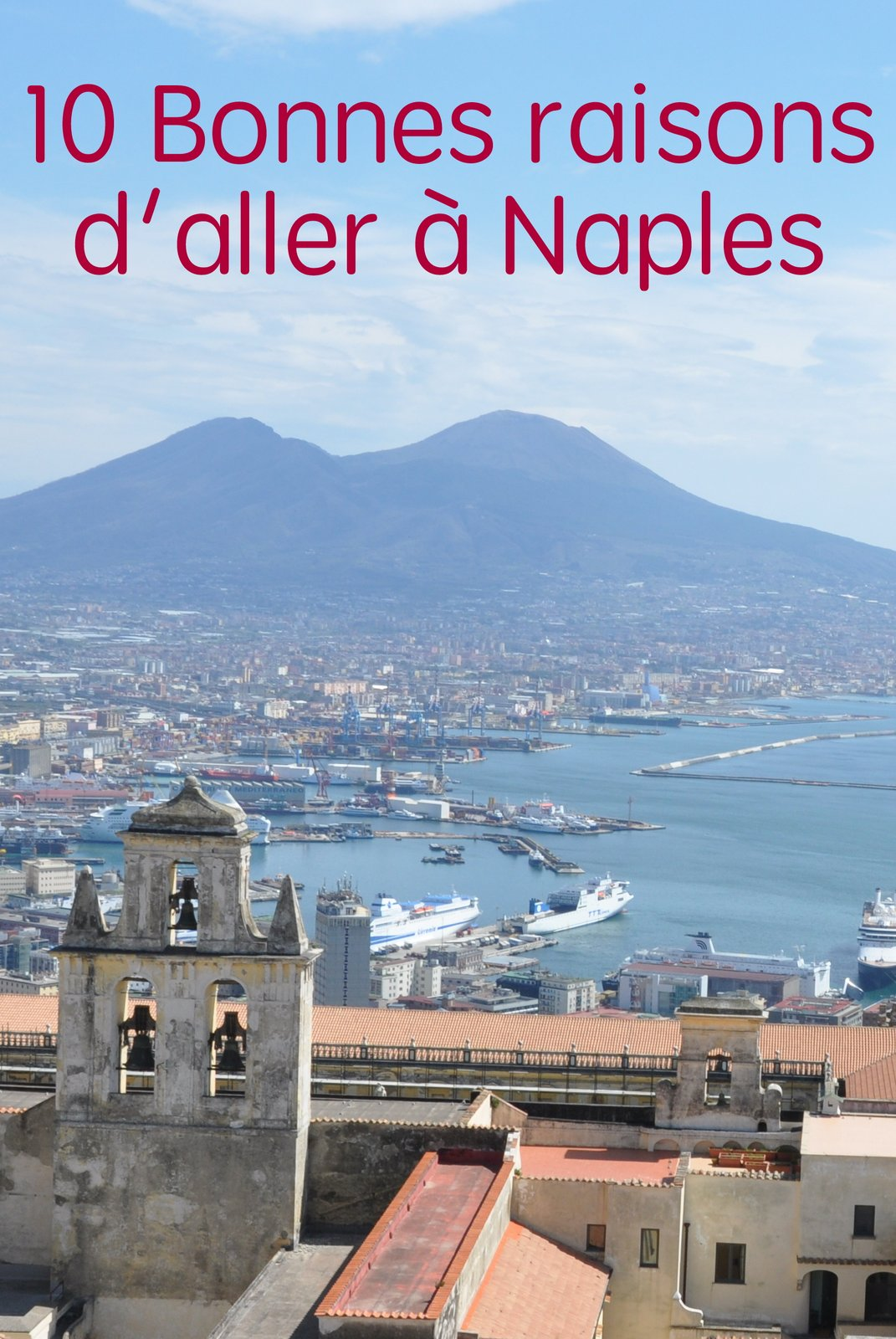 10 bonnes raisons de tomber sous le charme de naples - Brunico italie office du tourisme ...