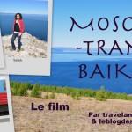 Traverser la Russie en transsibérien en film: Moscou-Trans-Baïkal