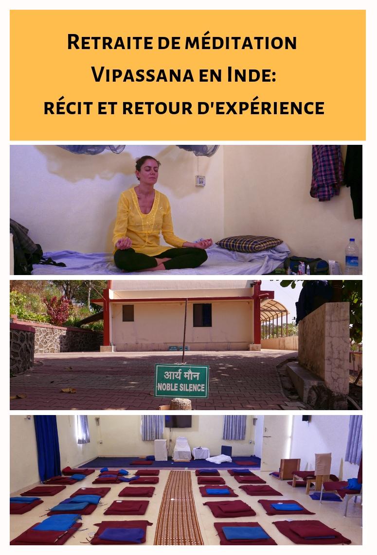 Récit au jour le jour d'une retraite de méditation en Inde de dix jours et dans le silence