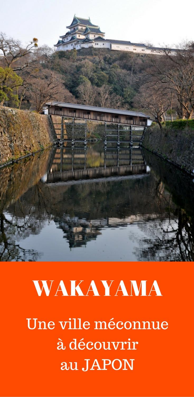 Les trésors méconnus de Wakayama
