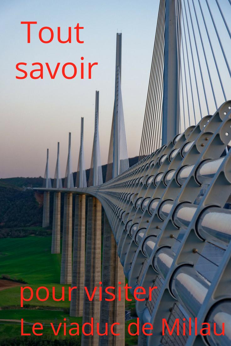 Guide pratique pour découvrir le viaduc de Millau