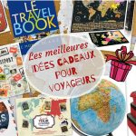 Les meilleures idées cadeaux pour voyageurs