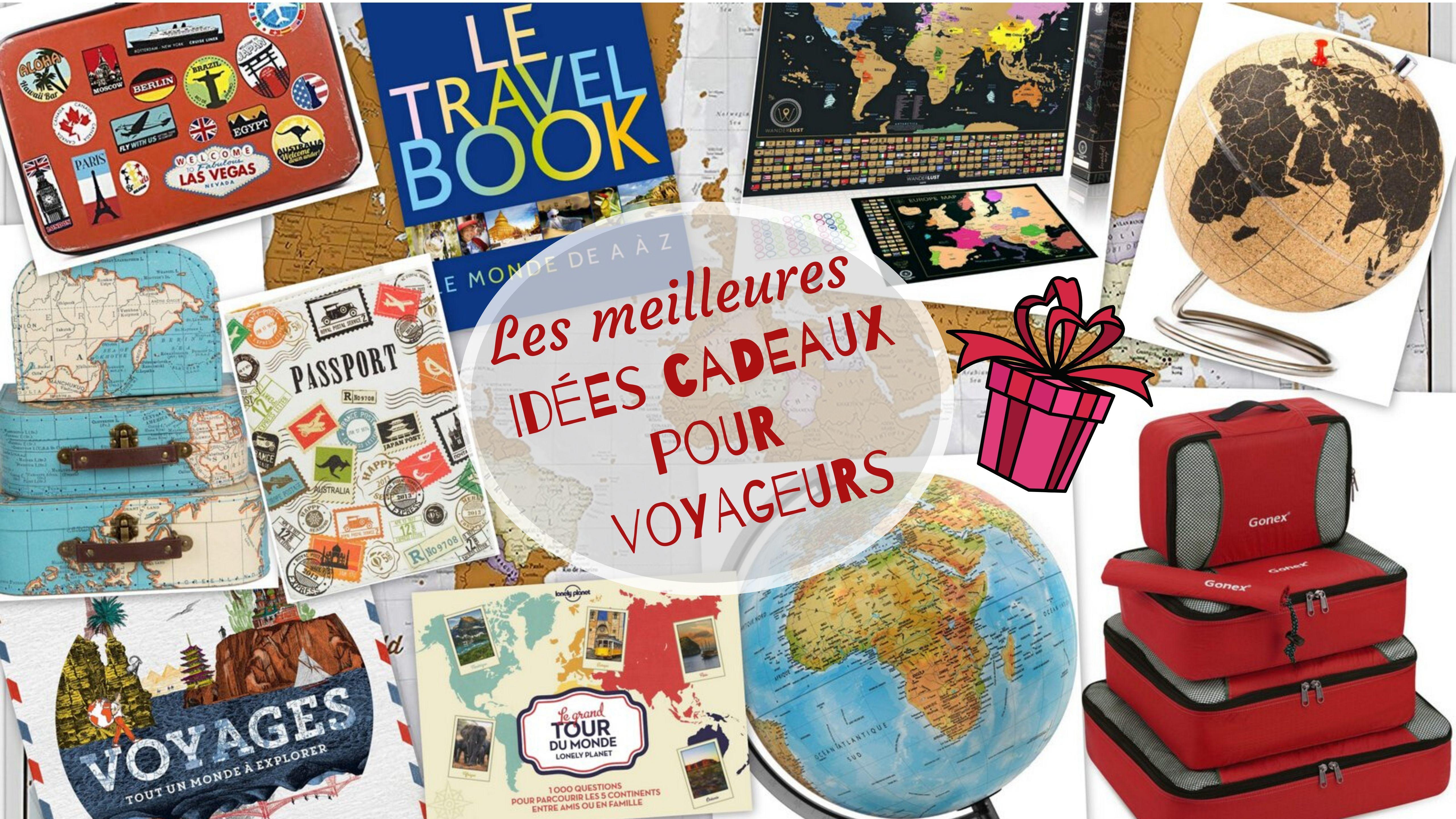 Idée Cadeau Pendaison De Crémaillère les meilleures idées cadeaux pour voyageurs - le blog de