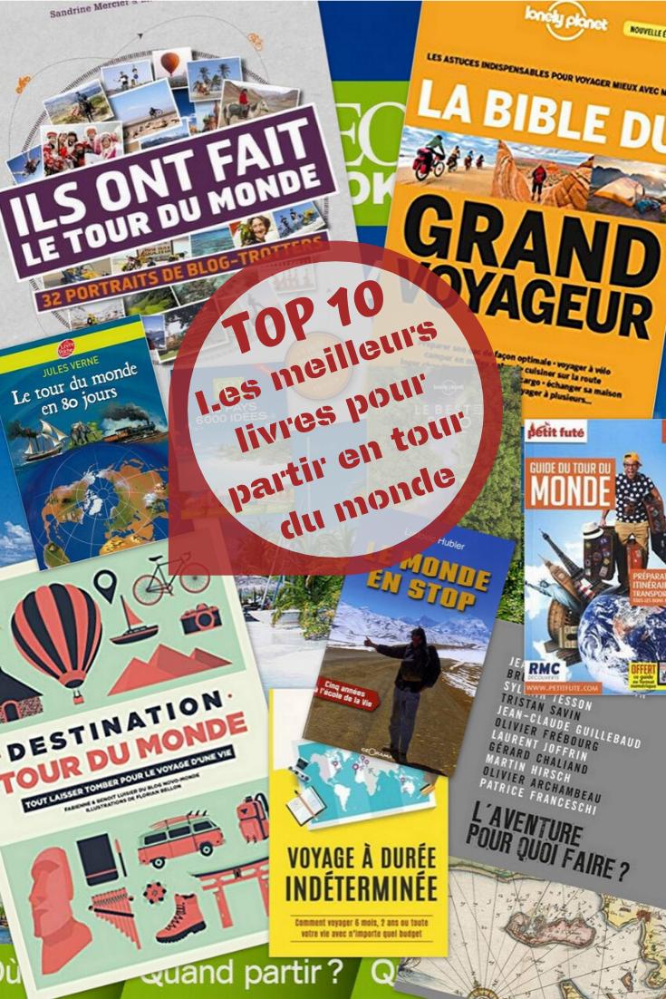 Les meilleurs livres pour préparer un tour du monde.