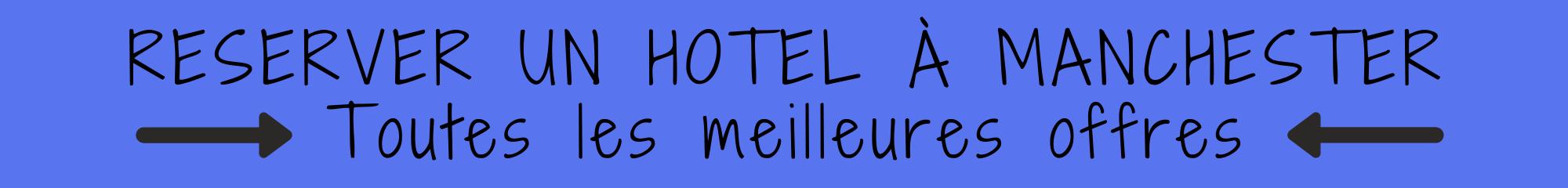 reserver-hotel-manchester